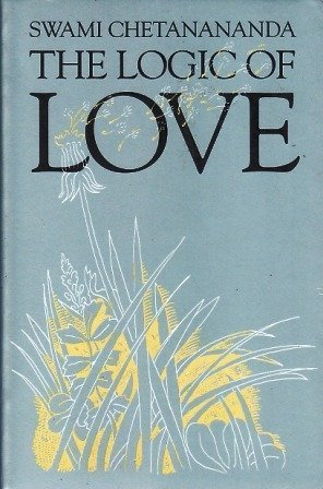9780915801343: The Logic of Love