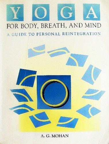 9780915801350: Yoga for Body, Breath & Mind