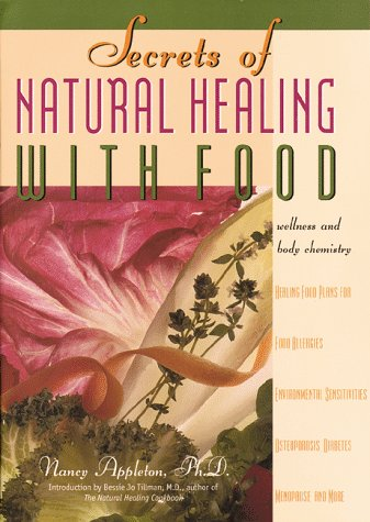 9780915801497: Secrets of Natural Healing with Food: Wellness and Body Chemistry