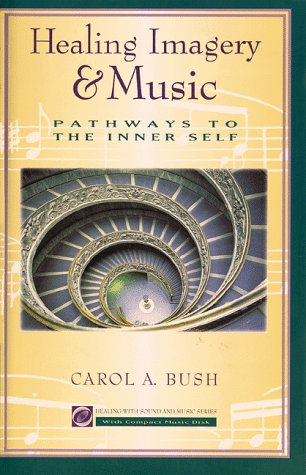 9780915801503: Healing Imagery & Music: Pathways to the Inner Self