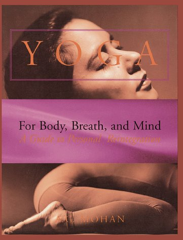 9780915801510: Yoga for Body, Breath, and Mind: A Guide to Personal Reintegration