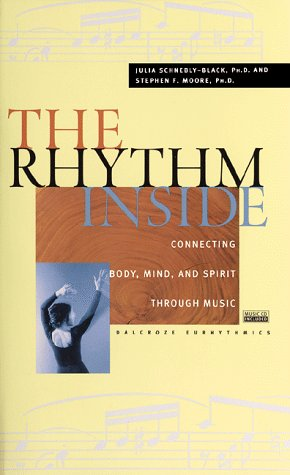9780915801688: The Rhythm Inside: Connecting Body, Mind And Spirit Through Music