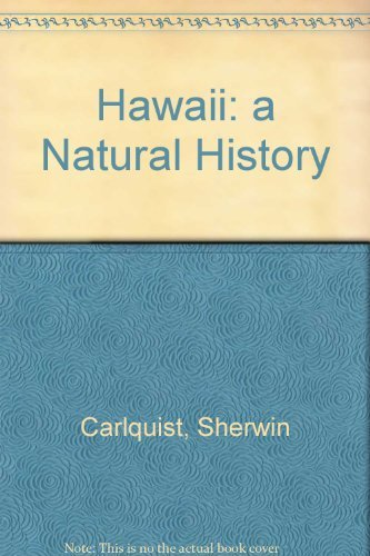 9780915809196: Hawaii: A Natural History : Geology, Climate, Native Flora and Fauna Above the Shoreline