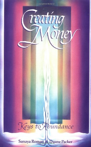 Creating Money : Keys to Abundance