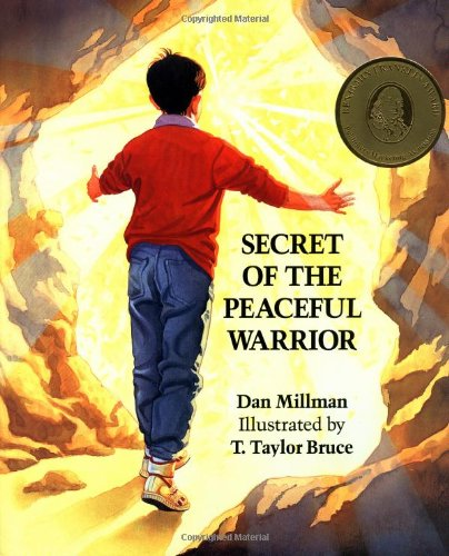 9780915811236: Secret of the Peaceful Warrior: A Story About Courage and Love