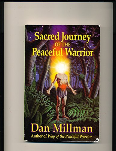 9780915811342: Sacred Journey of the Peaceful Warrior