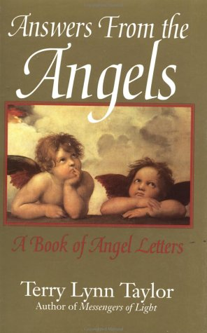 Answers from the Angels: A Book of Angel Letters