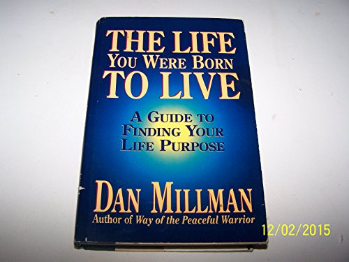 9780915811458: The Life You Were Born to Live: A Guide to Finding Your Life Purpose