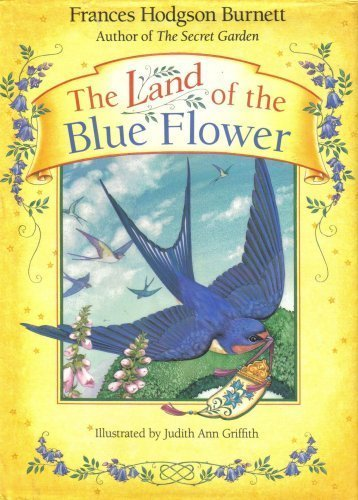 9780915811465: The Land of the Blue Flower