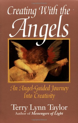 9780915811496: Creating With the Angels: An Angel-Guided Journey into Creativity