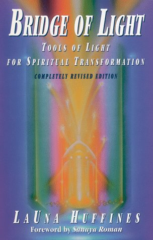 9780915811502: Bridge of Light: Tools of Light for Spiritual Transformation (Awakened Life Series)