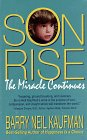 Son Rise: The Miracle Continues: Kaufman, Barry Neil