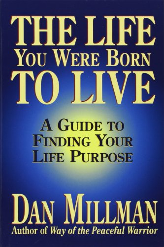 9780915811601: The Life You Were Born to Live: A Guide to Finding Your Life Purpose