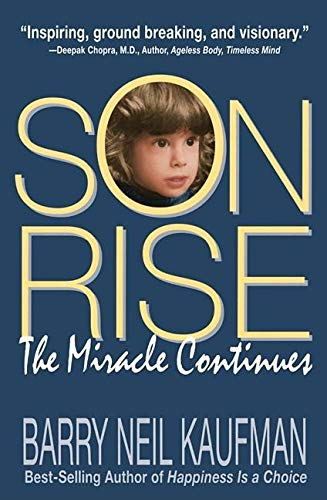 9780915811618: Son Rise: The Miracle Continues