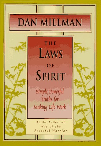 9780915811649: The Laws of Spirit: Simple, Powerful Truths for Making Life Work