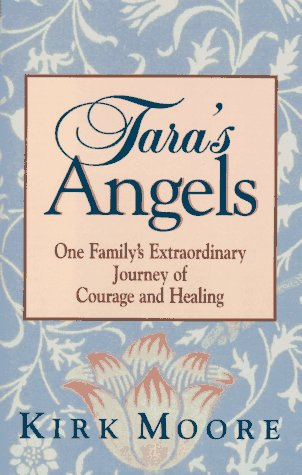 9780915811670: Tara's Angels: One Family's Extraordinary Journey of Courage and Healing