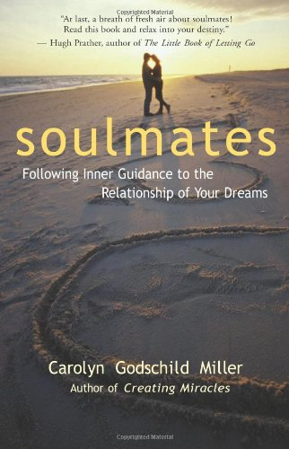 9780915811861: Soulmates: Following Inner Guidance to the Relationship of Your Dreams
