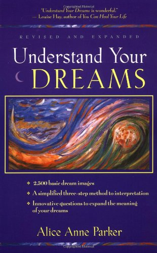 9780915811953: Understand Your Dreams 3 Ed