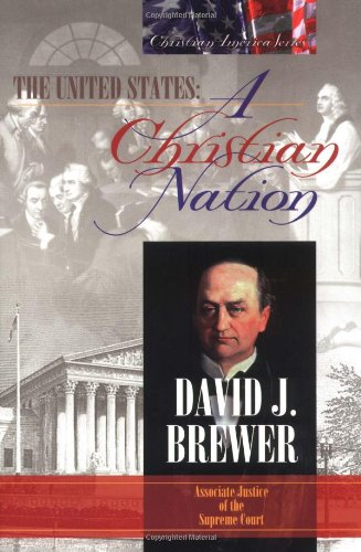 United States: A Christian Nation (0915815206) by Demar, Gary; Brewer, David J.