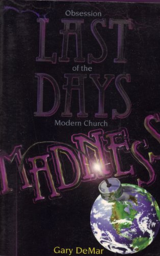 9780915815319: Last Days Madness: Obsession of the Modern Church