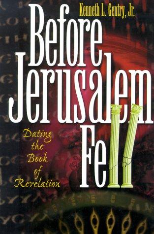 9780915815340: Before Jerusalem Fell: Dating the Book of Revelation