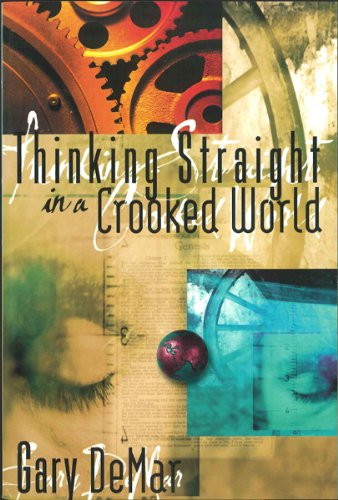 9780915815395: Thinking Straight in a Crooked World