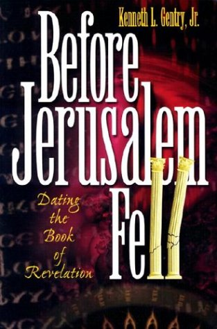 9780915815432: Before Jerusalem Fell: Dating the Book of Revelation