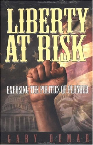 Liberty at Risk (0915815443) by Gary DeMar