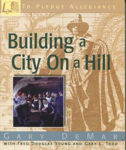Building a City On a Hill: DeMar, Gary