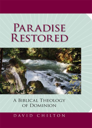 9780915815654: Paradise Restored: A Biblical Theology of Dominion