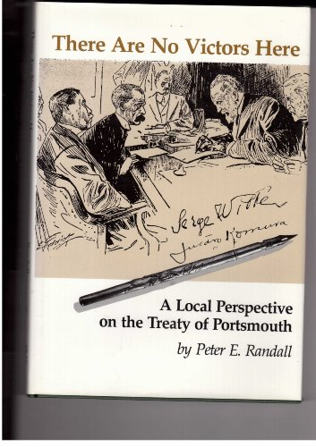 9780915819072: There Are No Victors Here: A Local Perspective on the Treaty of Portsmouth (Publication / Portsmouth Marine Society)