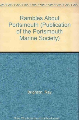 9780915819188: Rambles About Portsmouth (PUBLICATION OF THE PORTSMOUTH MARINE SOCIETY)