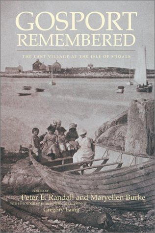 9780915819300: Gosport Remembered: The Last Village at the Isles of Shoals