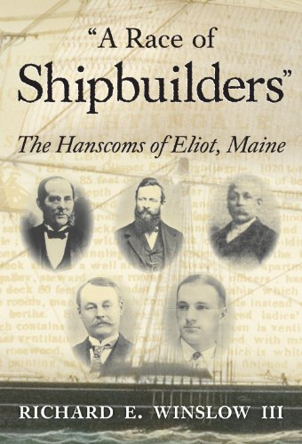 9780915819416: A Race of Shipbuilders: The Hanscoms of Eliot, Maine (Portsmouth Marine Society Books)