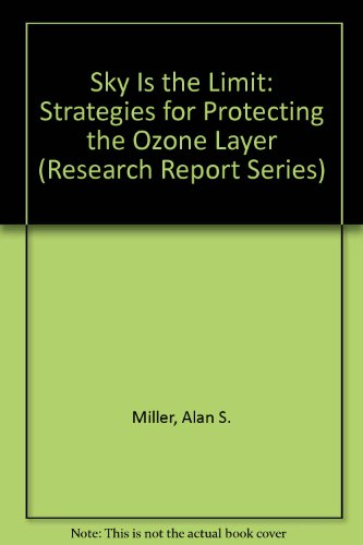 Sky Is the Limit: Strategies for Protecting: Miller, Alan S.,