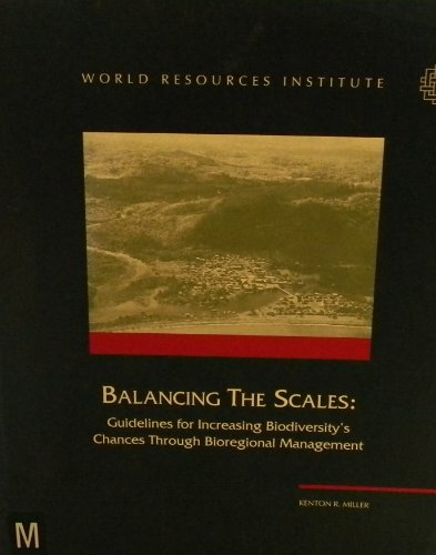 9780915825851: Balancing the Scales: Managing Biodiversity at the Bioregional Level/Mibsp