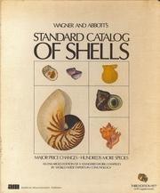 Wagner and Abbott's Standard catalog of shells: Robert J. L