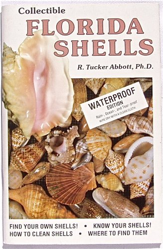 Collectible Florida Shells: Abbott, R. Tucker