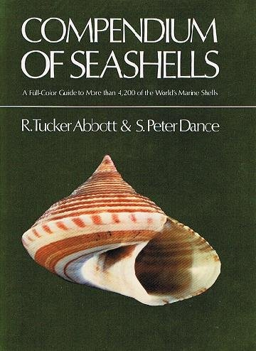 9780915826179: Compendium of Seashells: A Color Guide to More Than 4,200 of the World's Marine Shells