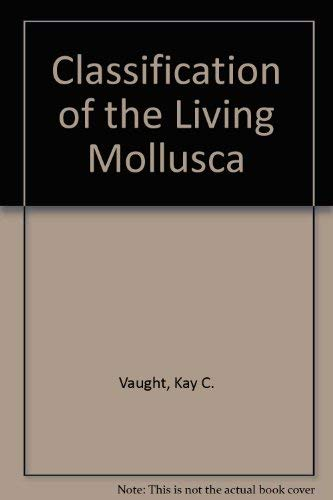 9780915826223: Classification of the Living Mollusca