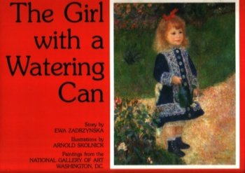 The Girl With a Watering Can: Zadrzynska, Ewa