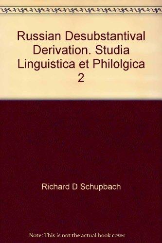 9780915838417: Russian desubstantival derivation: A paradigmatic view (Studia linguistica et philologica)