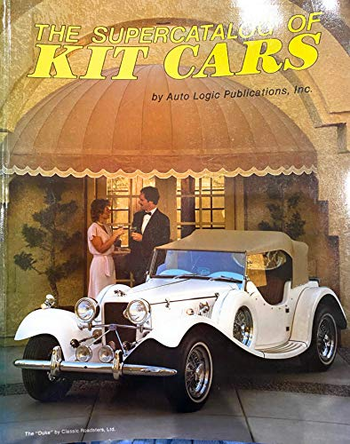 The Super Catalog of Kit Cars: Auto Logic Publications, Inc.