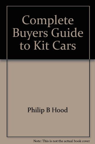9780915845019: The Complete Buyers Guide to Kit Cars