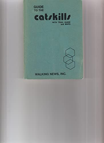 9780915850013: Guide to the Catskills With Trail Guide and Maps