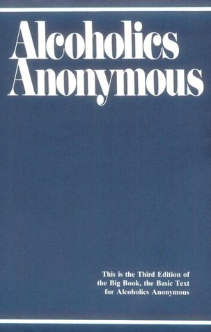Alcoholics Anonymous: The Story of How Many: Author not stated