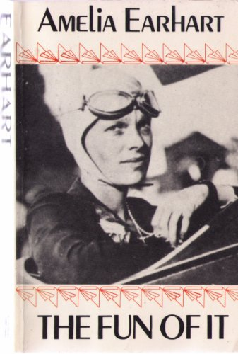 9780915864560: The fun of it: Random records of my own flying and of women in aviation