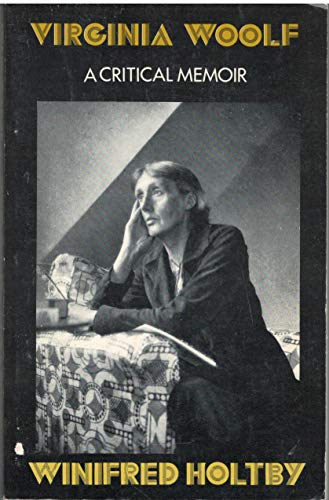 9780915864904: Virginia Woolf: A critical memoir [Paperback] by Holtby, Winifred