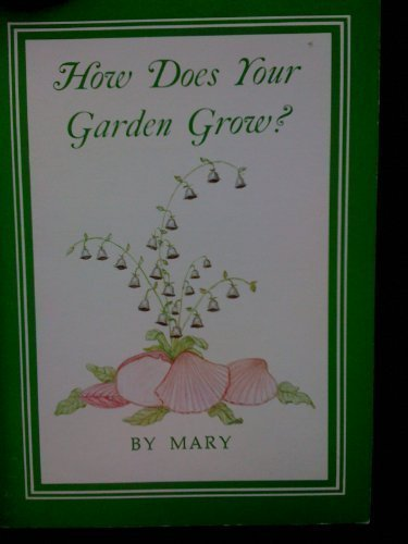 How Does Your Garden Grow?: Mary Hilliard Jackson