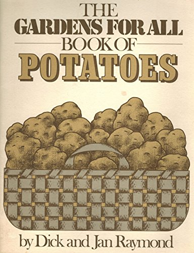 9780915873135: The Gardens for All book of potatoes